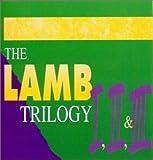 Trilogy (Lamb 1,2,3)
