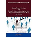 img - for AppSense Certified Professional (ACP) Secrets To Acing The Exam and Successful Finding And Landing Your Next AppSense Certified Professional (ACP) Certified Job (Paperback) - Common book / textbook / text book
