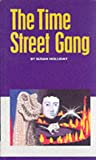 img - for The Time Street Gang (First Base) book / textbook / text book