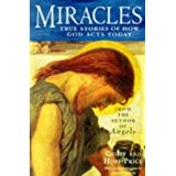 Miracles and Stories of God's Acts Today: True Stories of How God Actsby Geoff Price
