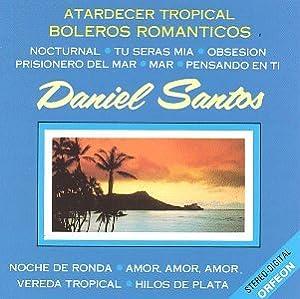 Daniel Santos - Boleros Romanticos - Amazon.com Music