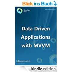 Data Driven Applications with MVVM (English Edition)