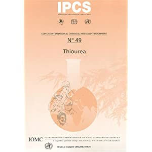 Thiourea (Concise International Chemical Assessment Documents) World Health Organization