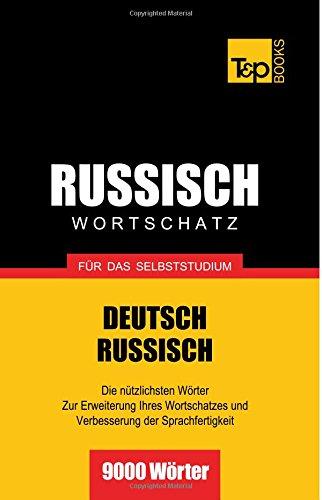Russischer Wortschatz für das Selbststudium - 9000 Wörter