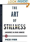 #9: The Art of Stillness: Adventures in Going Nowhere