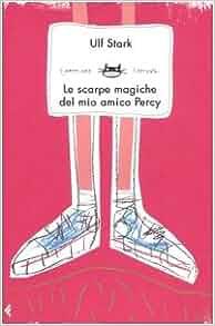 Le scarpe magiche del mio amico Percy: 9788807921063