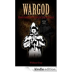 WARGOD Brother Mateo's Journals