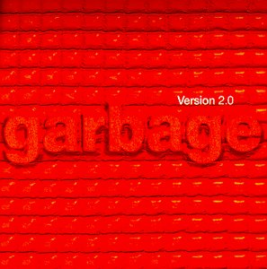 Garbage - Version 2.0 (Special Limited Edition) CD1 - Zortam Music