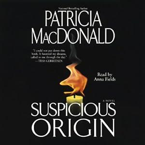 Suspicious Origin | [Patricia MacDonald]
