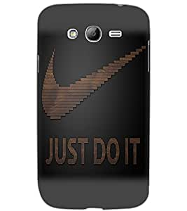 SAMSUNG GALAXY GRAND NEO PLUS JUST DO IT Back Cover by PRINTSWAG