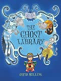 David Melling The Ghost Library