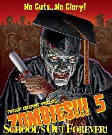 Zombies!!! 5: School's Out Forever (2Ed)