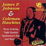 James P. Johnson & Coleman Hawkinsby Coleman Hawkins