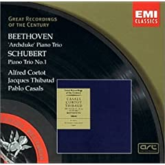 "Great Recordings of the Century: Beethoven ""Archduke"" Piano Trio and Schubert Piano Trio in B flat"