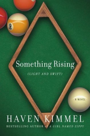 Image for Something Rising (Light and Swift) : A Novel