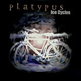 "Ice Cyclesvon ""Platypus"""