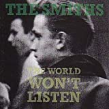 THE SMITHS THE WORLD WON'T LISTEN [VINYL]