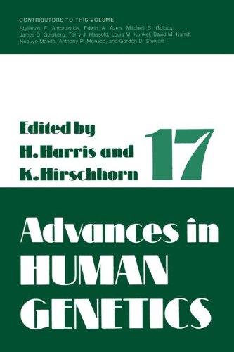 Advances in Human Genetics 1: Volume 17