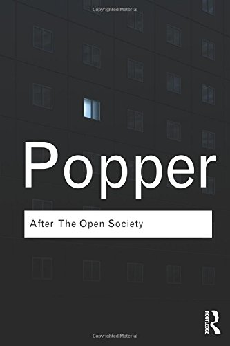 after-the-open-society-selected-social-and-political-writings