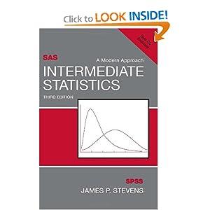 Intermediate Statistics: A Modern Approach, Third Edition James P. Stevens