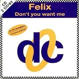 Don't you want me - CD Single Card Sleeve- FELIX
