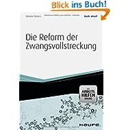 Die Reform der Zwangsvollstreckung - aktuell mit Arbeitshilfen online