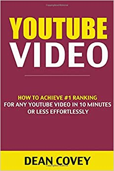 Youtube Video: How To Achieve #1 Ranking For Any YouTube Video In 10 Minutes Or Less Effortlessly (video Marketing, Youtube Marketing, Youtubers, Youtube Books, Youtube, Google Video, Google Search)