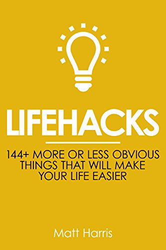lifehacks-144-more-or-less-obvious-things-that-will-make-your-life-easier-improve-your-productivity-