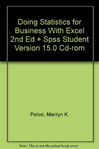 Doing Statistics for Business with Excel 2nd Edition with SPSS Student Version 15.0 CD-Rom Set