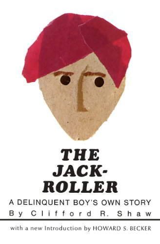 The Jack-Roller: A Delinquent Boy's Own Story (Phoenix...