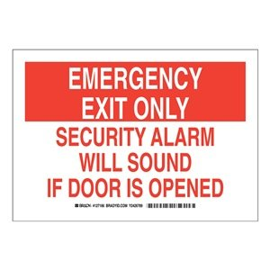 "Brady 127166 Fire Safety Sign, Legend ""Emergency Exit Only Security Alarm Will Sound If Door Is Opened"", 7"" Height, 10"" Width, Red On White"
