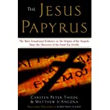 The Jesus Papyrus: The Most Sensational Evidence on the Origin of the Gospel Since the Discover of the Dead Sea Scrollsby Matthew D'Ancona