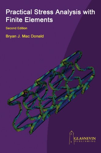 Practical Stress Anal. With Finite Elements