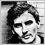 echange, troc Paul Bley Trio - Closer