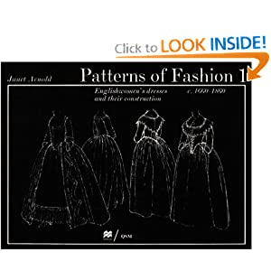 Patterns of Fashion 1: 1660-1860 [Paperback]