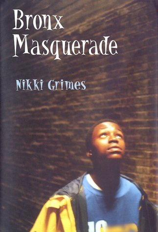 Image for Bronx Masquerade (Coretta Scott King Author Award Winner)