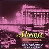 Always/BIG BAND BIG 5/AKIO OKAMOTO&GAY STARS(紙ジャケット仕様)