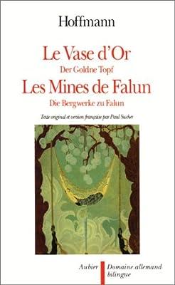 Le vase d'or. Les mines de Falun