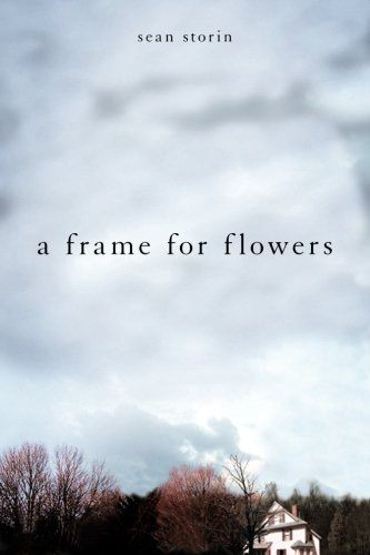 Frame For Flowers Sean Storin