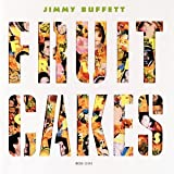 Fruitcakes ~ Jimmy Buffett