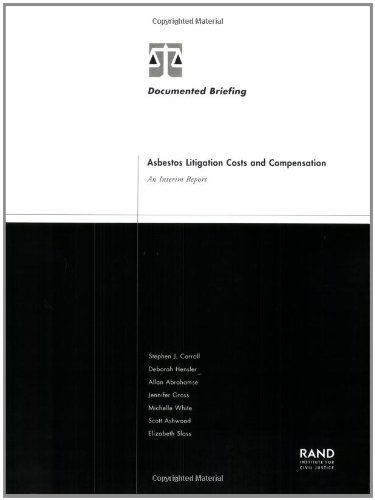Asbestos Litigation Costs and Compensation: An Interim Report