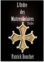 L'Ordre des Ma�tres Solaires