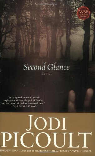 Second Glance  A Novel, Jodi Picoult