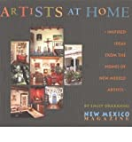 Artists at Home: Inspired Ideas from the Homes of New Mexico Artists (Paperback) - Common
