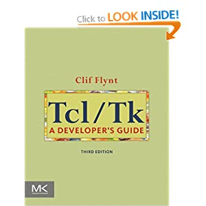 Tcl/Tk: A Developer&#39;s Guide (The Morgan Kaufmann Series in Software Engineering and Programming)