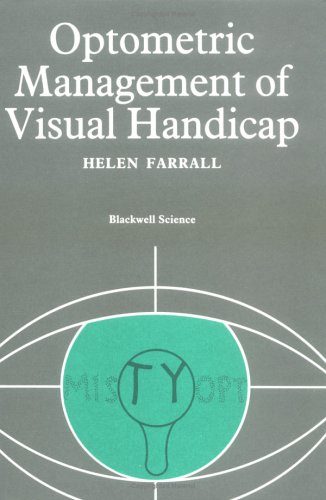 Optometric Management Of Visual Handicap (Modern Optometry)