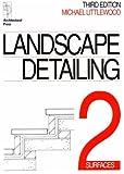 echange, troc Michael Littlewood - Landscape Detailing: Surfaces