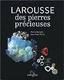 echange, troc Pierre Bariand, Jean-Paul Poirot, Nelly Bariand, Marcel Duchamp - Larousse des pierres précieuses