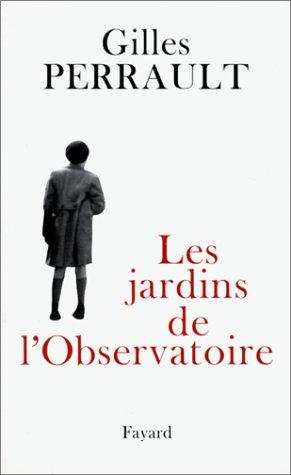 Les jardins de l'Observatoire (French Edition)