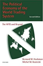 The political economy of the world trading system hoekman kostecki